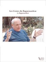 Les Contes du Baguenaudeur, hommage à Antoine Mayol