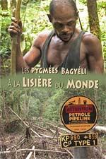 Les Pygmées Bagyeli à la Lisière du Monde
