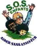Aider l'association humanitaire SOS Enfants